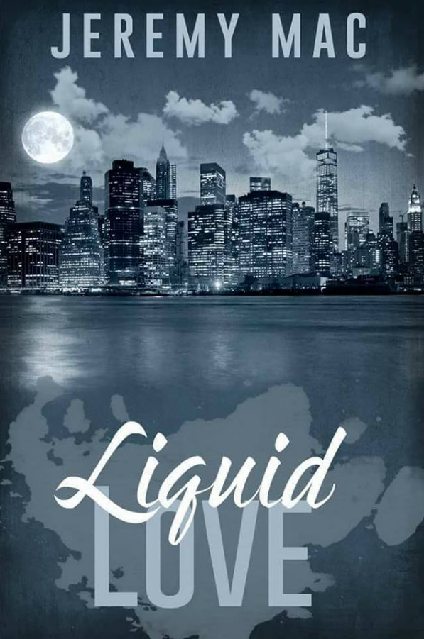 Featured Author Jeremy Mac ~ Liquid Love 417  Hits