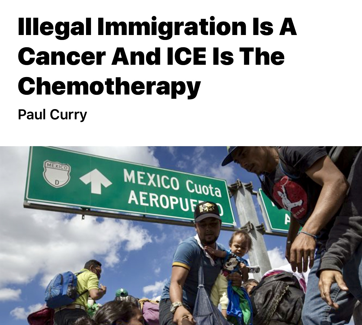 Illegal Immigration Is A Cancer And ICE Is The Chemotherapy