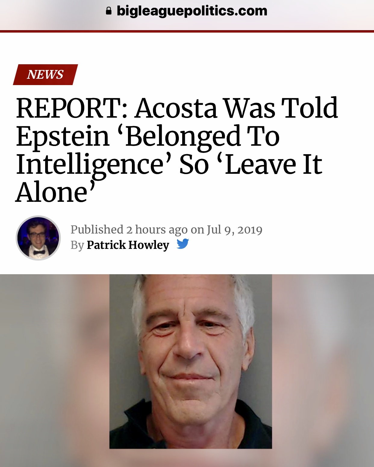 REPORT: Acosta Was Told Epstein 'Belonged To Intelligence' So 'Leave It Alone' – Big League Politics