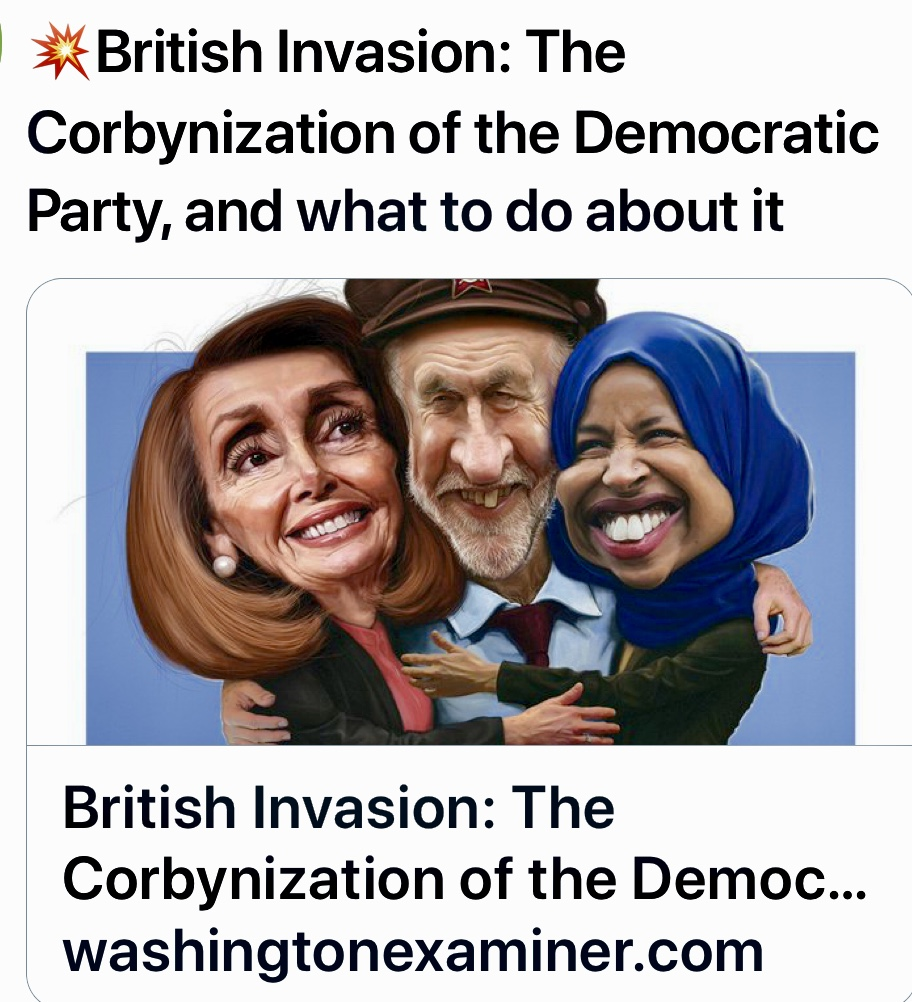 British Invasion: The Corbynization of the Democratic Party, and what to do about it