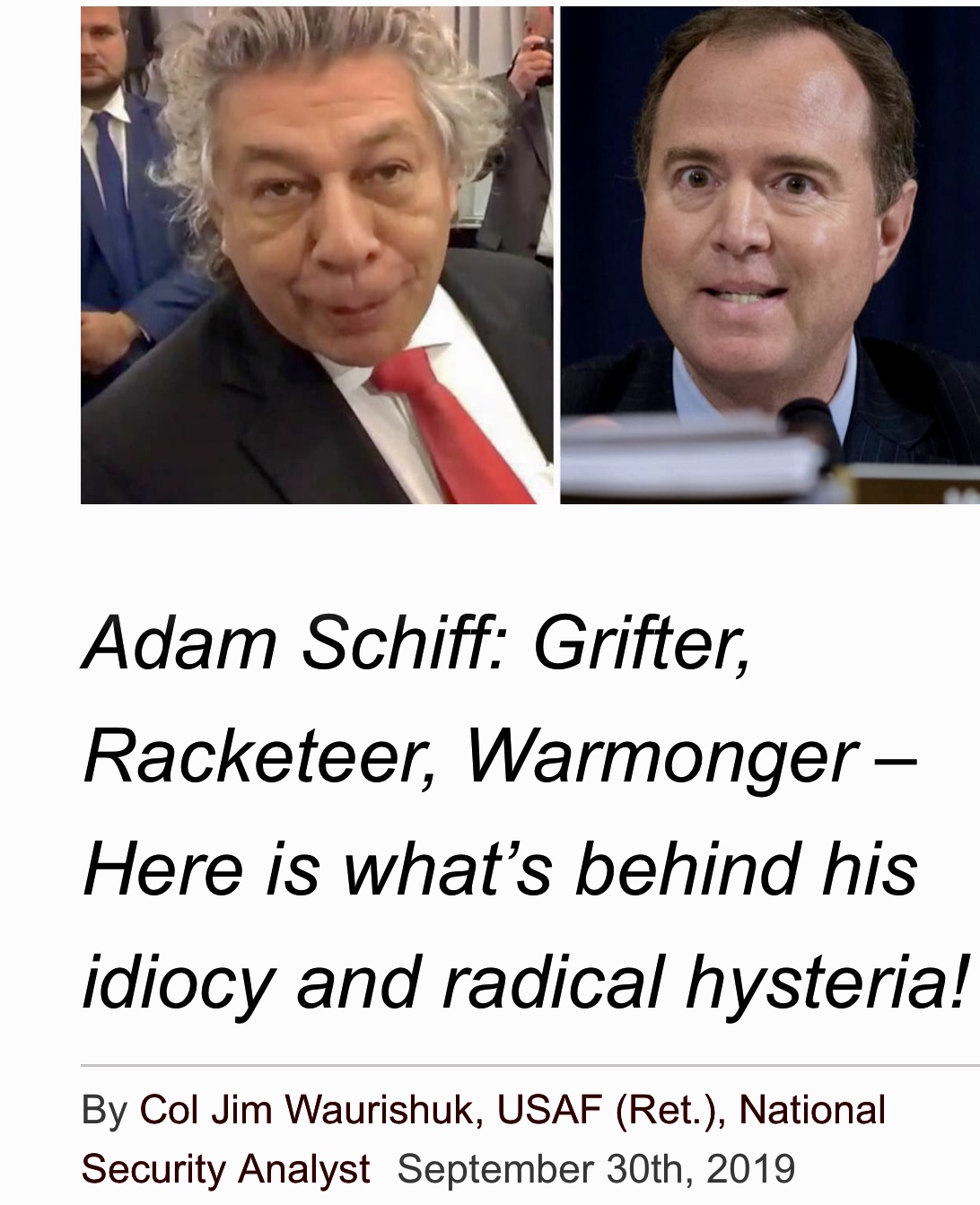 Adam Schiff: Grifter, Racketeer, Warmonger What's behind his idiocy and radical hysteria!