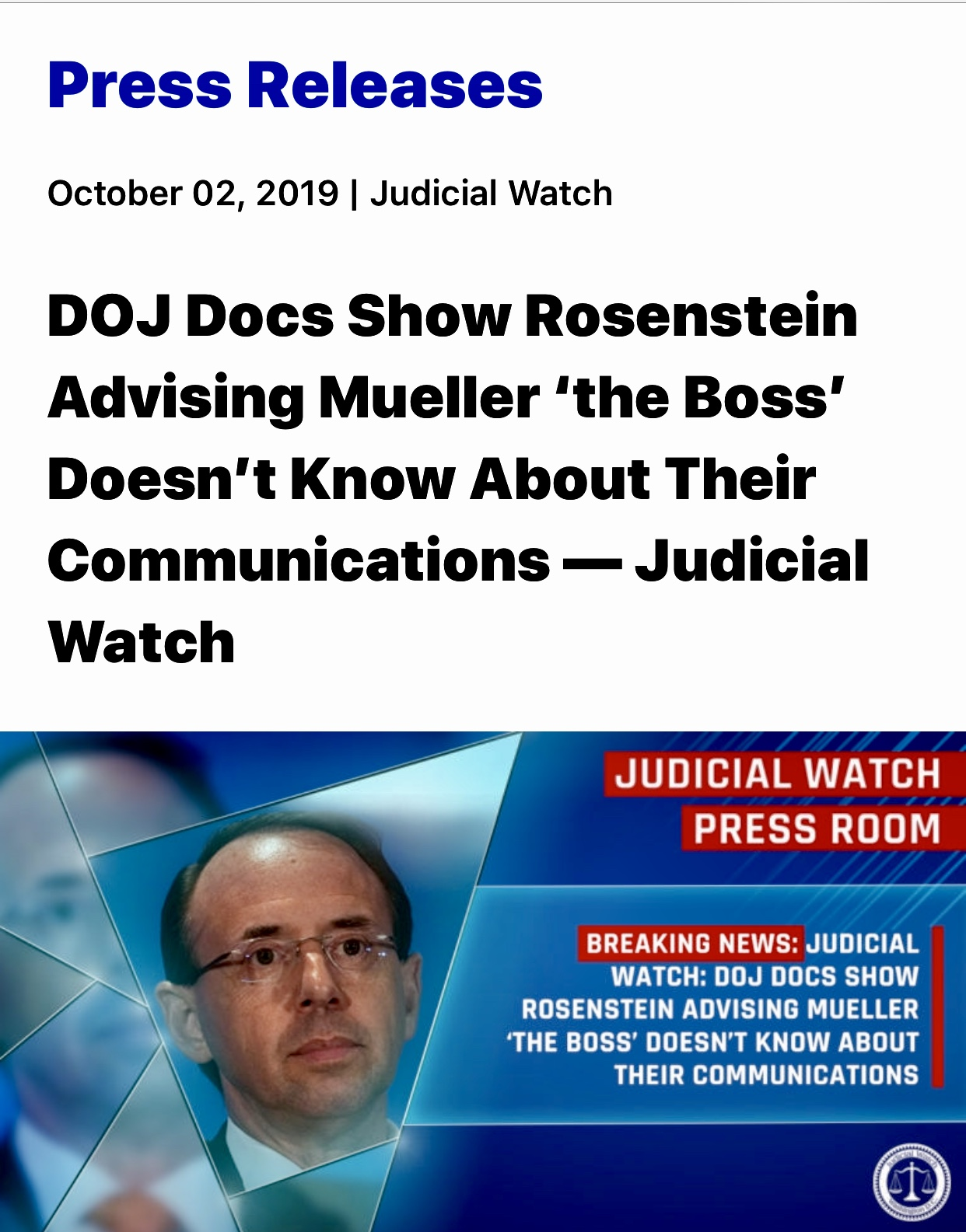 DOJ Docs Show Rosenstein Advising Mueller 'the Boss' Doesn't Know About Their Communications