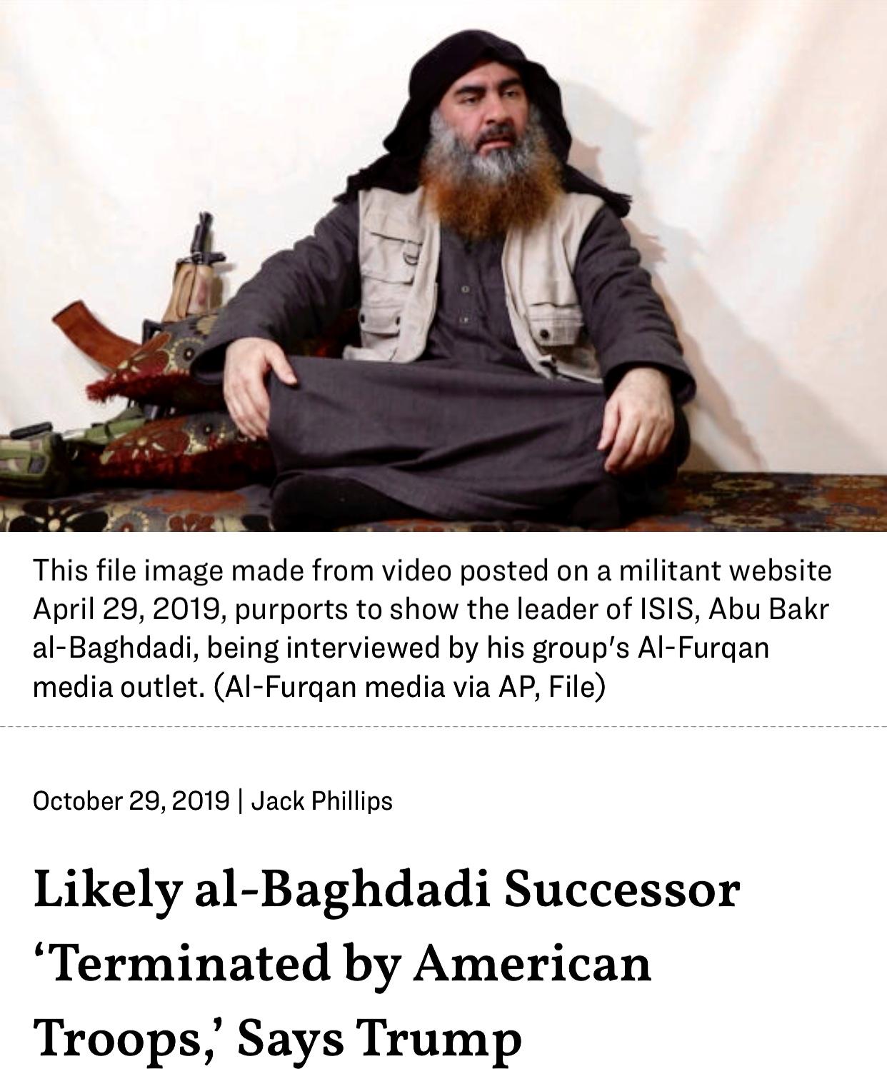 Al-Baghdadi Successor Terminated by American Troops