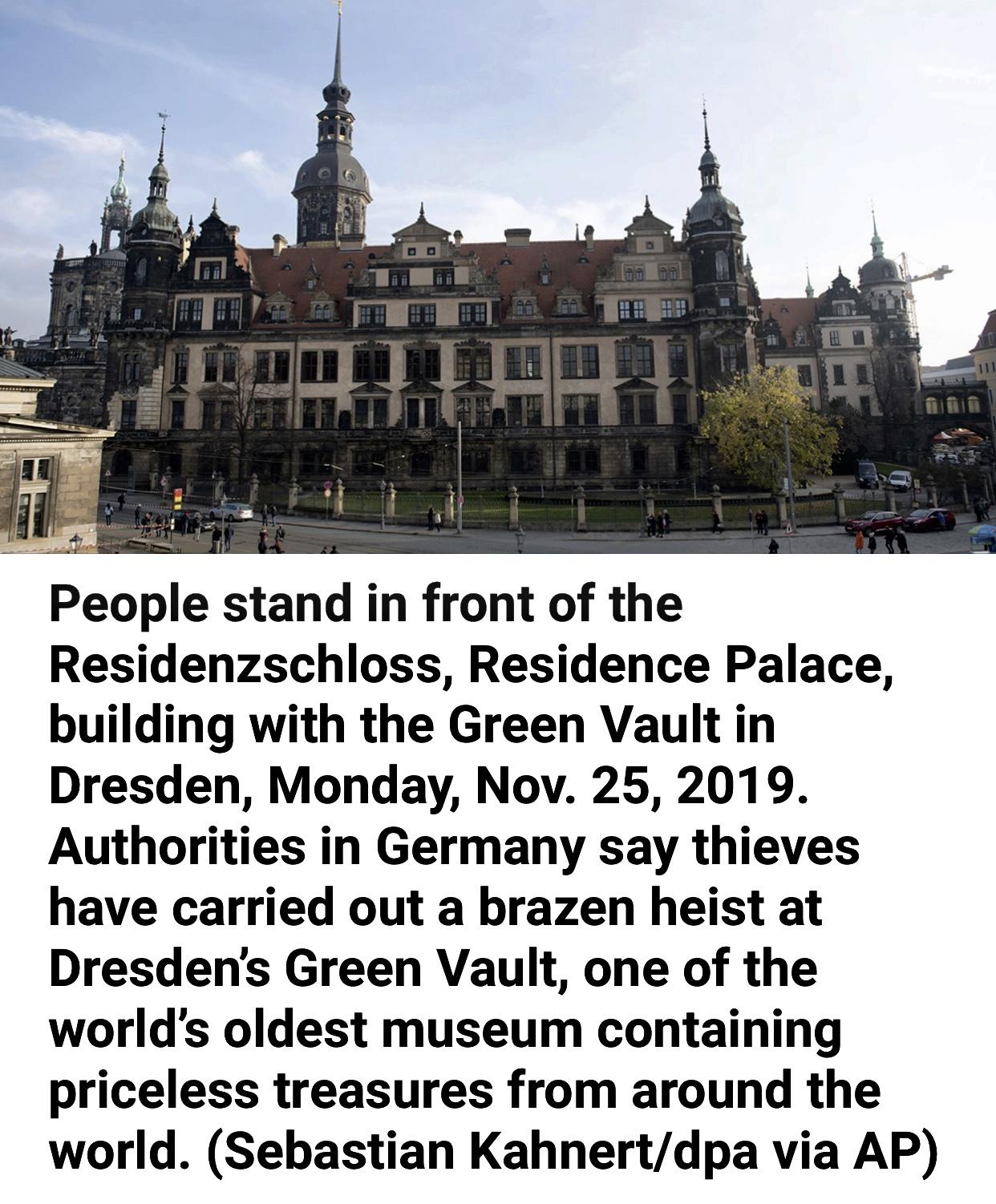 Dresden Museum Heist Thieves Steal 1.1 Billion in Priceless Jewels
