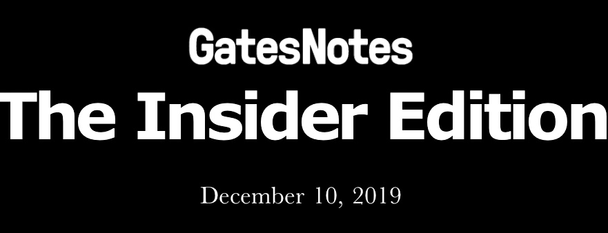 Gates Notes The Inside Edition
