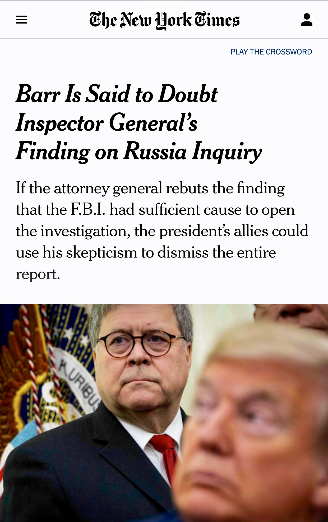 Barr Is Said to Doubt Inspector General's Finding on Russia Inquiry