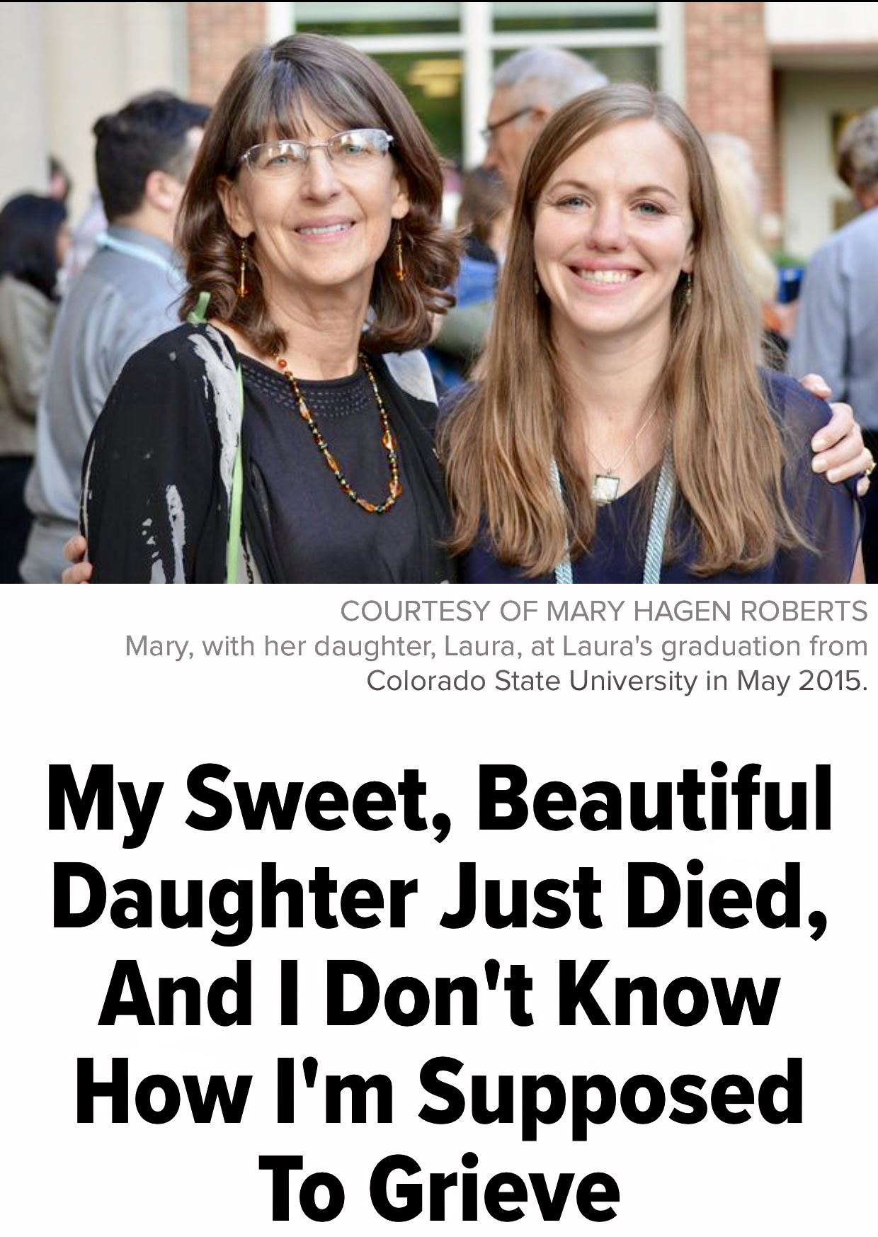 My Sweet, Beautiful Daughter Just Died, And I Don't Know How I'm Supposed To Grieve