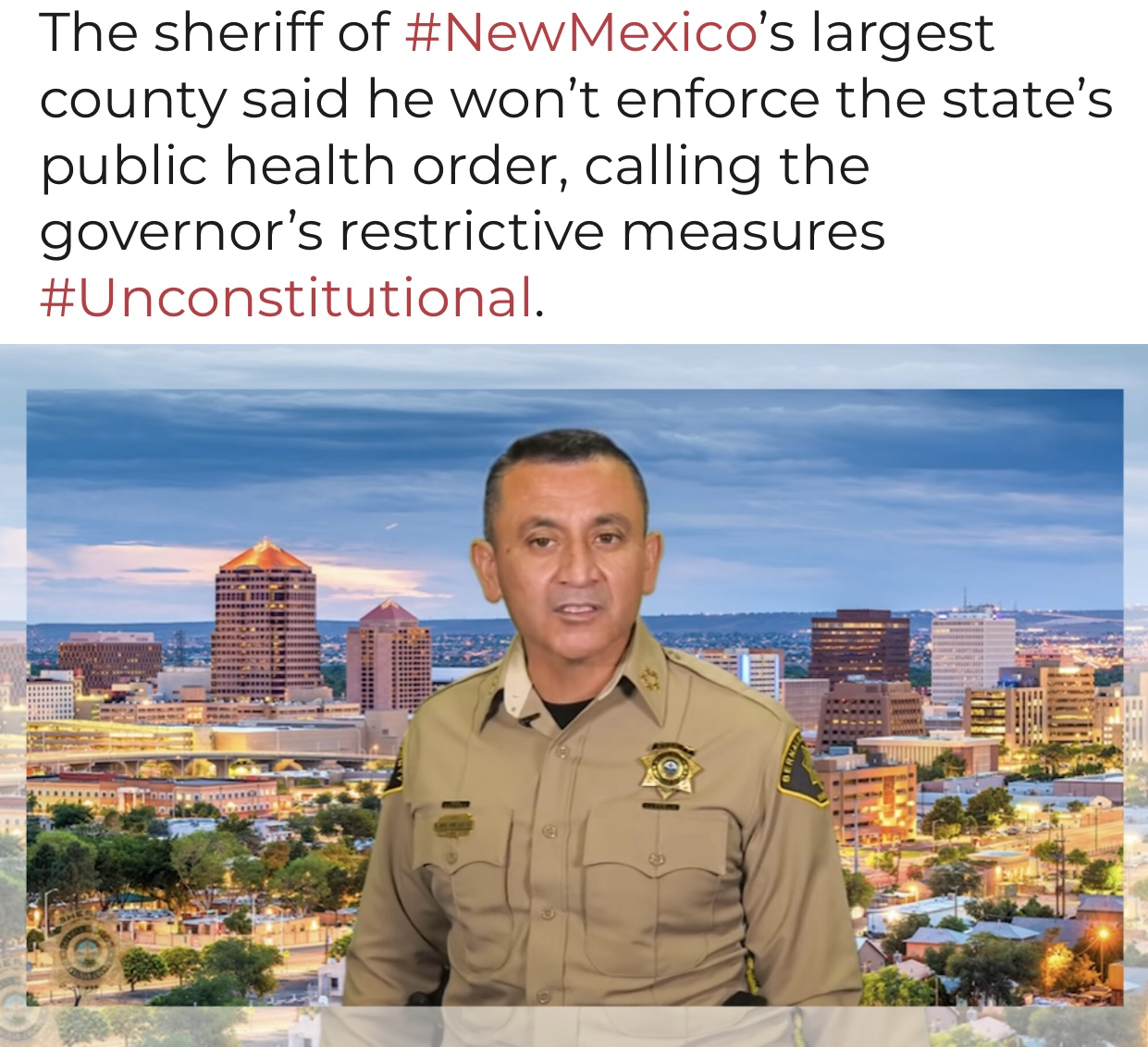 Breaking News New Mexico Sheriff Says He Won't Enforce 'Unconstitutional' Health Order