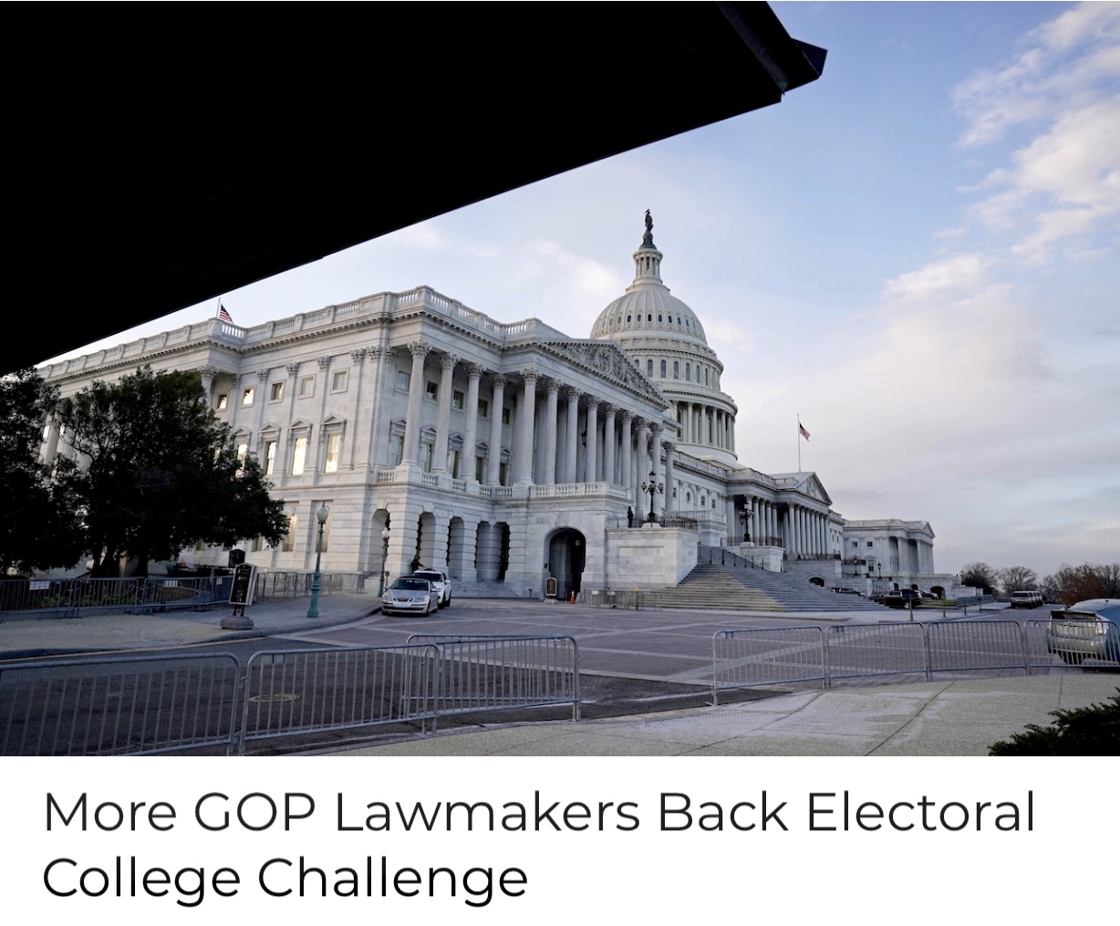 Breaking News More GOP Lawmakers Back Electoral College Challenge