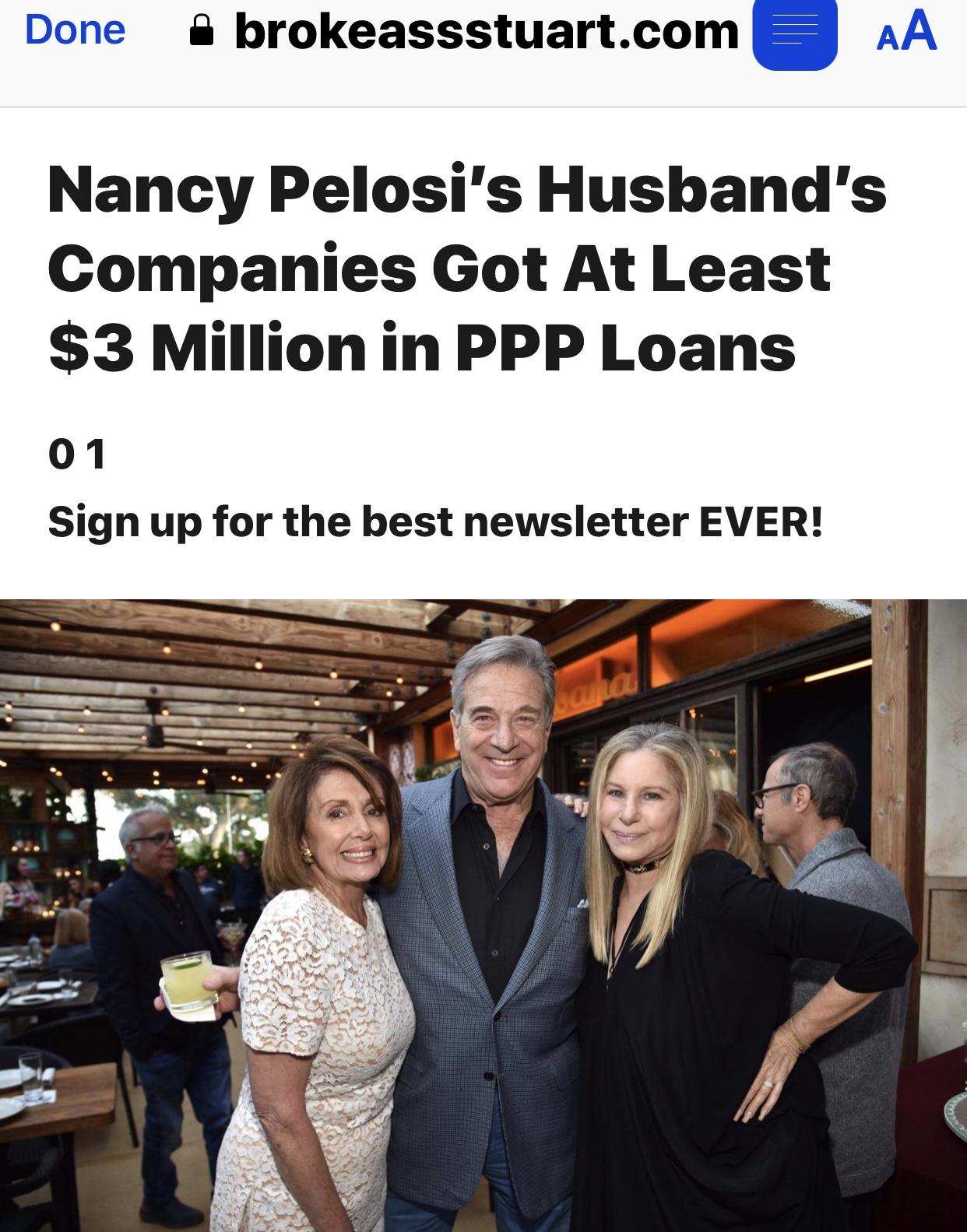 NANCY PELOSI'S HUSBAND'S COMPANIES GOT AT LEAST $3 MILLION IN PPP LOANS