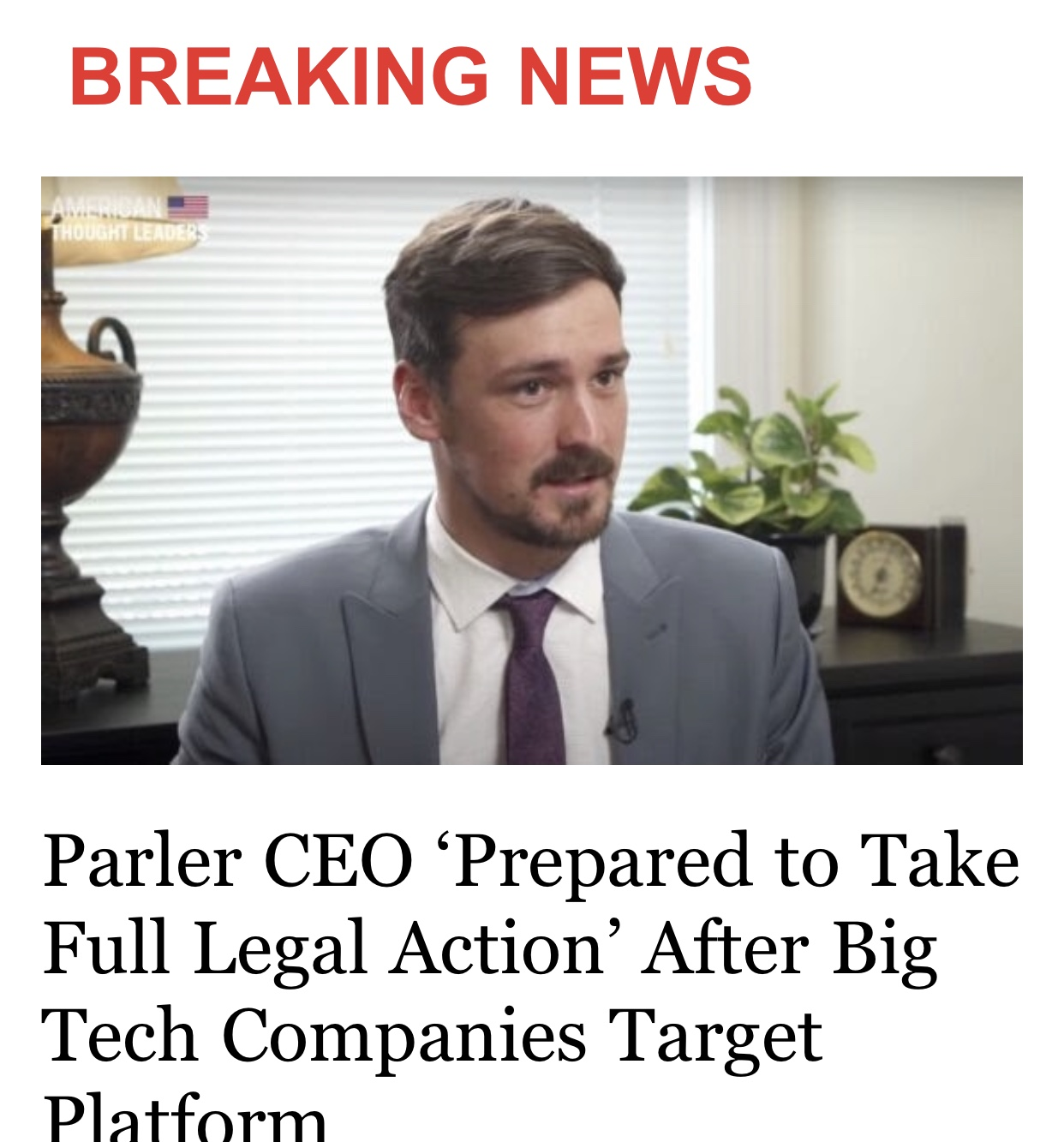Parler CEO 'Prepared to Take Full Legal Action' After Big Tech Companies Target Platform