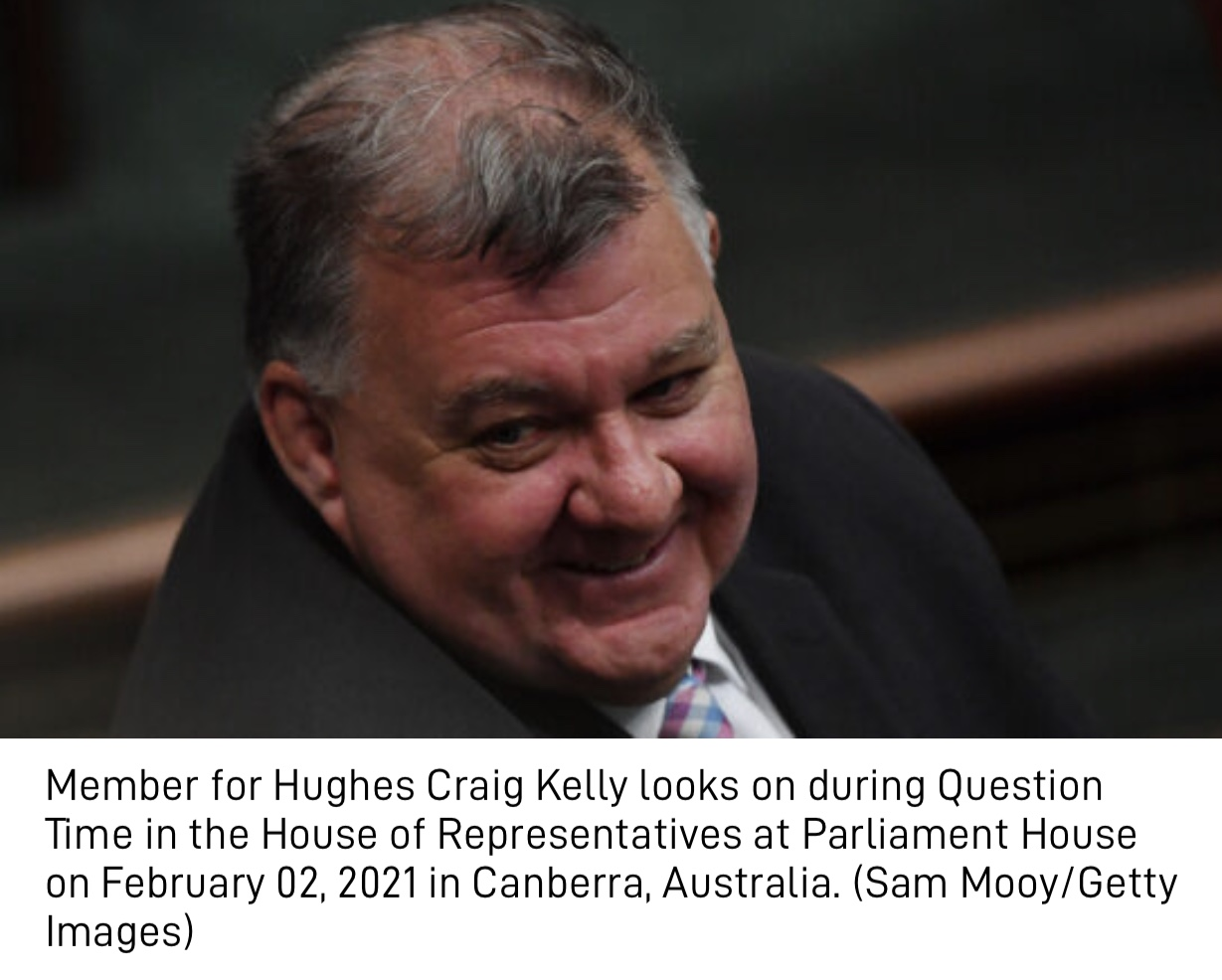 Craig Kelly Must Be 'Cancelled' for Revealing Facts About Alternative COVID-19 Treatment