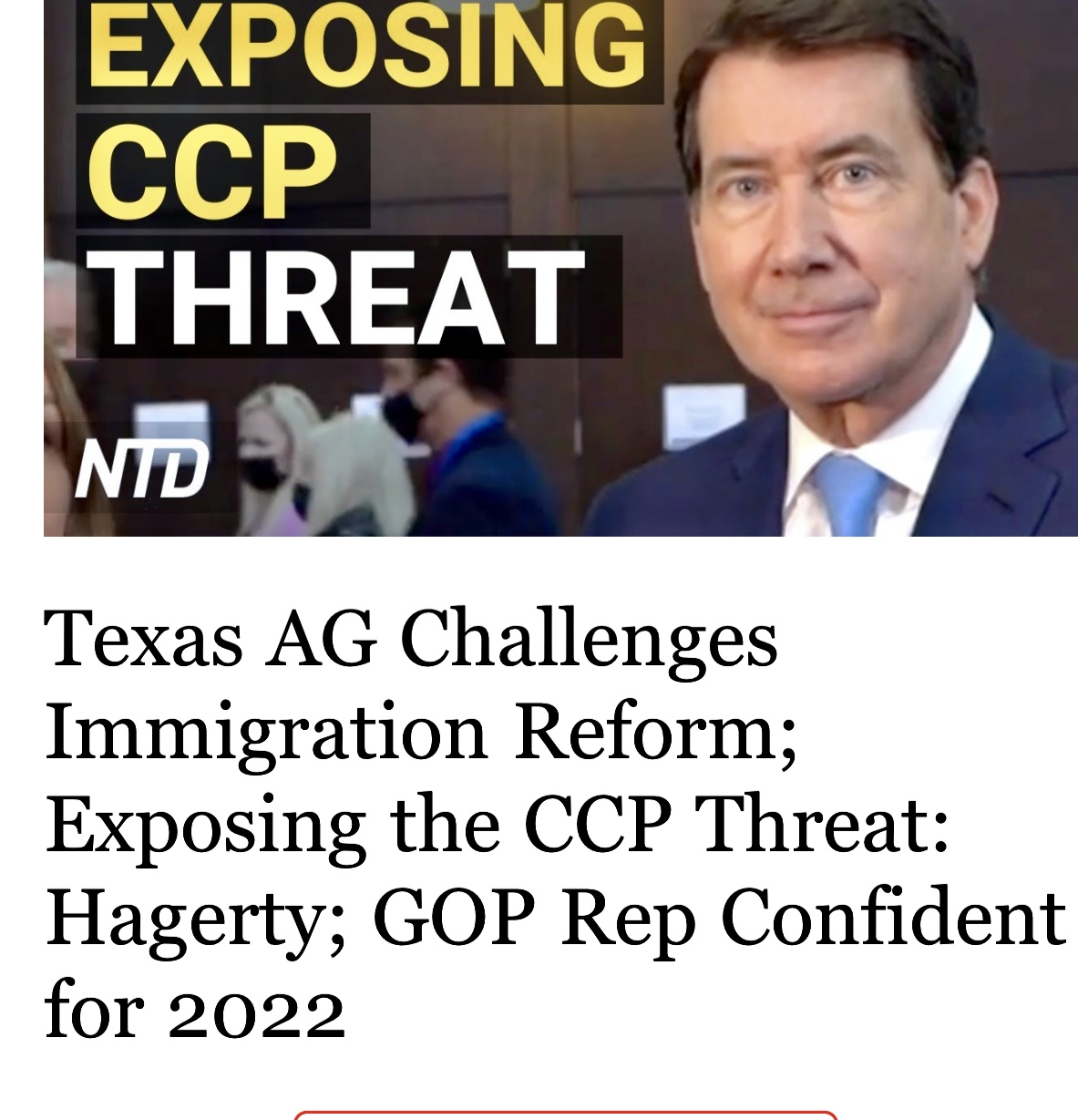 Texas AG Challenges Immigration Reform; Exposing the CCP Threat: Hagerty; GOP Rep Confident for 2022
