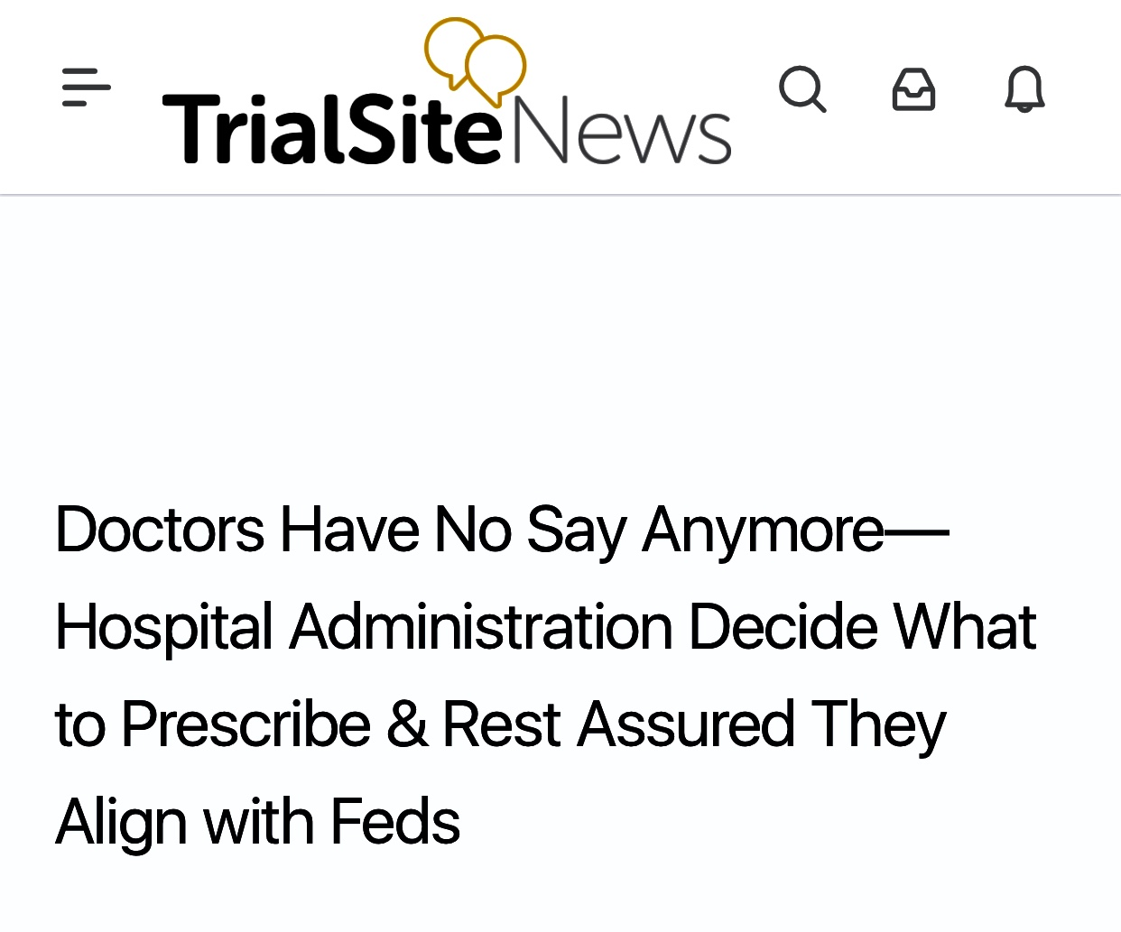 Doctors Have No Say Anymore—Hospital Administration Decide What to Prescribe & Rest Assured They Align with Feds