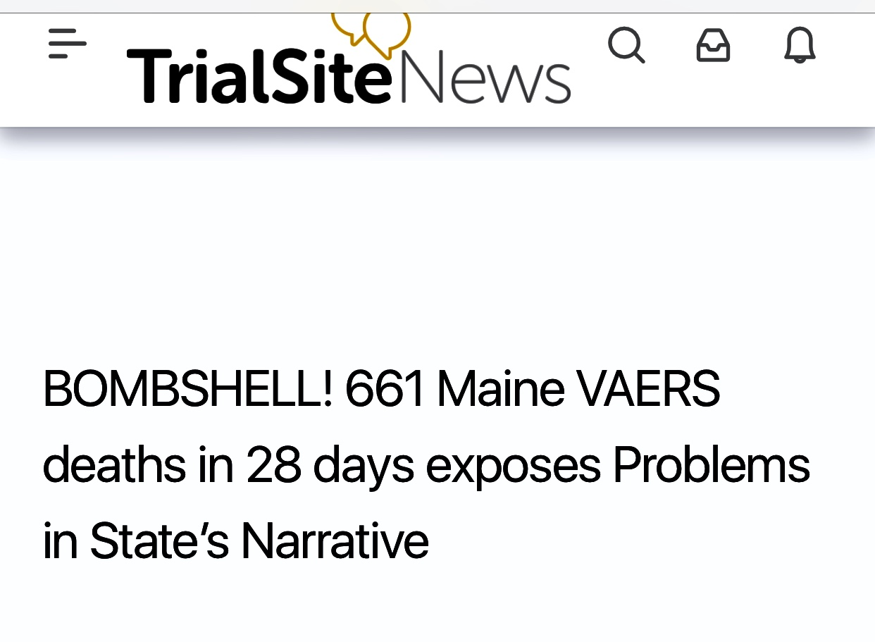 BOMBSHELL! 661 Maine VAERS deaths in 28 days exposes Problems in State's Narrative